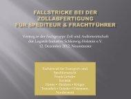 der Logistik-Initiative Schleswig-Holstein e.V 12 Dezember 2012 Neumünster