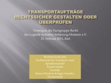der Logistik-Initiative Schleswig-Holstein e.V 23 Februar 2011 Kiel