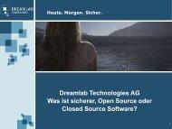 Dreamlab Technologies AG Was ist sicherer, Open Source oder ...