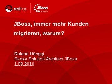 JBoss immer mehr Kunden migrieren warum?