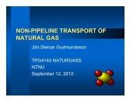 NON-PIPELINE TRANSPORT OF NATURAL GAS - NTNU