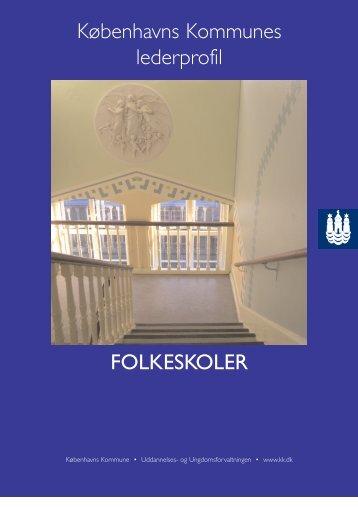 Københavns Kommunes lederprofil FOLKESKOLER