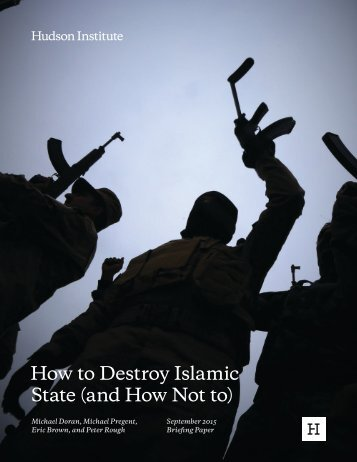 How to Destroy Islamic State (and How Not to)