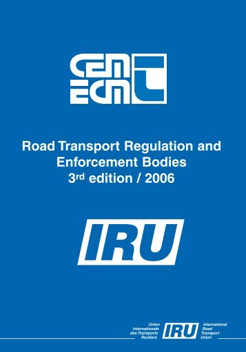 Road Transport Regulation and Enforcement Bodies 3rd edition ...