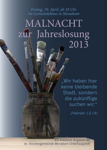 MALNACHT zur Jahreslosung 2013