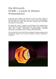 Pia MYrvoLD FLOW - a work in Motion Presentation