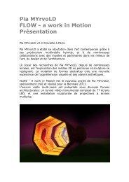 Pia MYrvoLD FLOW - a work in Motion Présentation