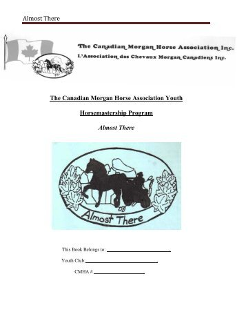 Almost There - Canadian Morgan Horse Association