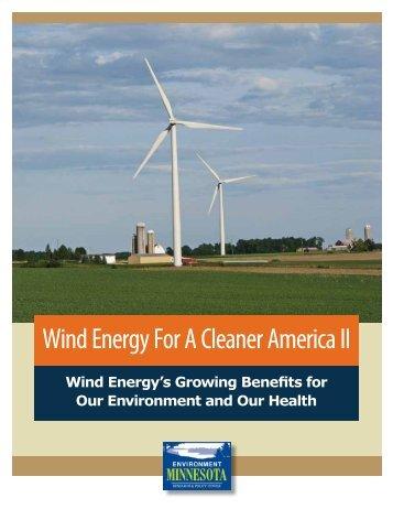 Wind Energy For A Cleaner America II