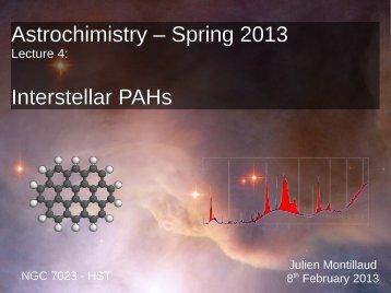 Astrochimistry – Spring 2013 Interstellar PAHs