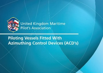 Piloting Vessels Fitted With Azimuthing Control Devices (ACD's)