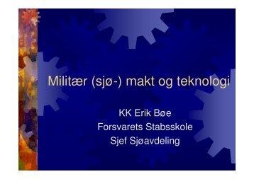 Militær (sjø-) makt og teknologi