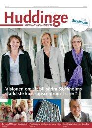 Visionen om att bli södra Stockholms starkaste kunskapscentrum
