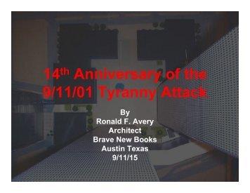 14 Anniversary of the 9/11/01 Tyranny Attack