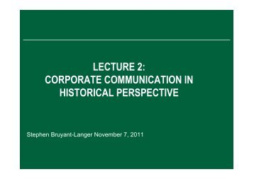 LECTURE 2 CORPORATE COMMUNICATION IN HISTORICAL PERSPECTIVE