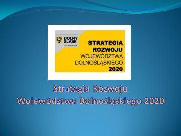 Strategia Rozwoju Województwa Dolnośląskiego 2020