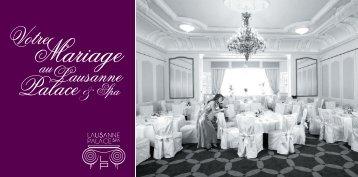 Découvrez nos forfaits mariages - pdf 270Ko - Lausanne Palace et ...