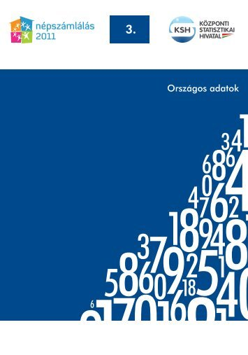 KSH Title: Népszámlálás 2011 - Oszágos adatok 11517.pdf ... - MEK