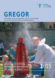 Gregor 05-1 Druck.qxd - St. Gregor Jugendhilfe Augsburg