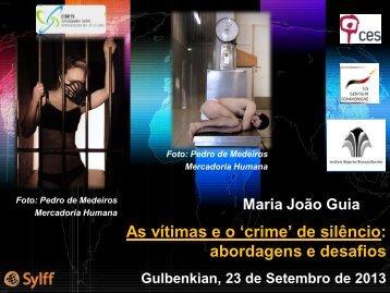 As vítimas e o 'crime' de silêncio abordagens e desafios