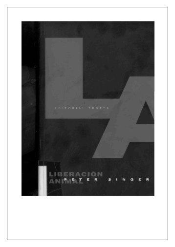 Peter Singer - Liberación animal