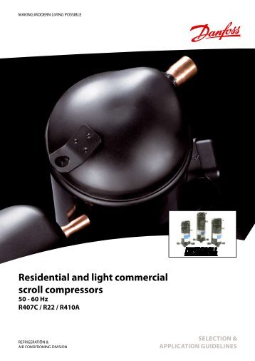Residential and light commercial scroll compressors