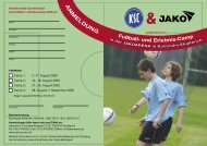Fußball- und Erlebnis-Camp A N M ELDUNG - JAKOarena