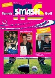 03 2008:03 2008 - Smash - Ihr Partner für Golf und Tennis im ...