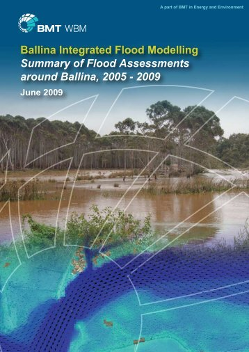 Ballina Integrated Flood Modelling Summary of Flood Assessments ...