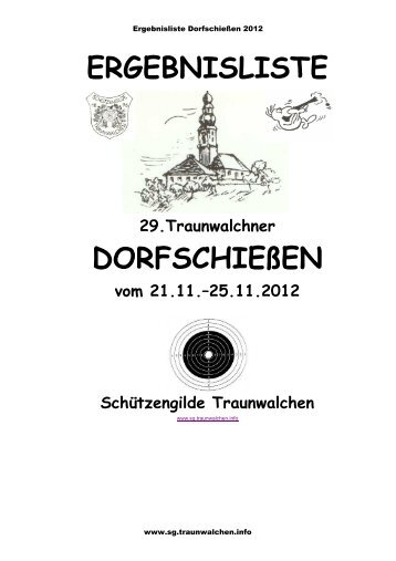 Ergebnisliste Traunwalchner Dorfschießen 2012