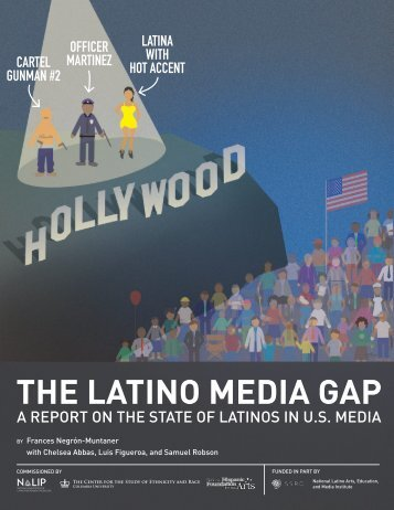 THE LATINO MEDIA GAP