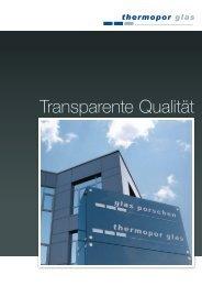 Transparente Qualität - von Glas Porschen GmbH