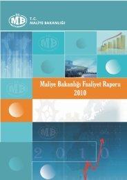 Maliye Bakanlığı 2010 Yılı Faaliyet Raporu.pdf - Strateji Geliştirme ...