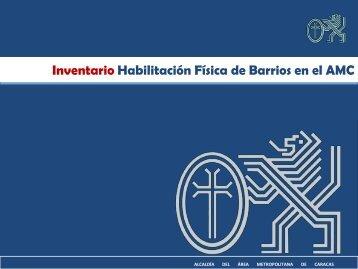 Inventario Habilitación Física de Barrios en el AMC
