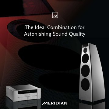The Ideal Combination for Astonishing Sound Quality