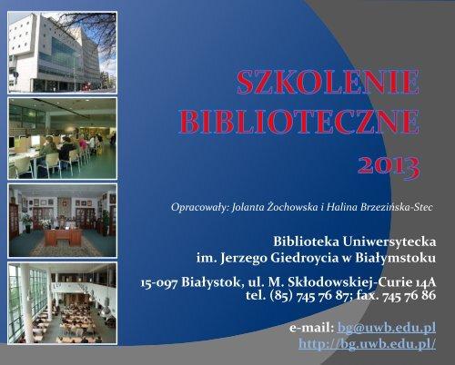 Prezentacja - Biblioteka Uniwersytecka im. Jerzego Giedroycia w ...