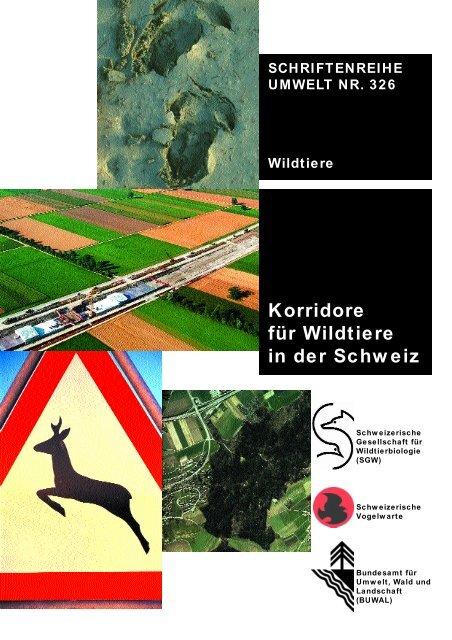 Korridore für Wildtiere in der Schweiz - Schweizer ...