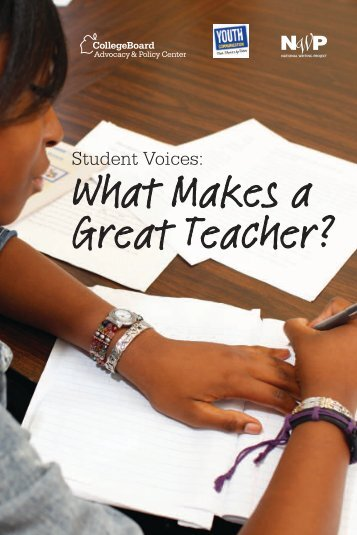 What Makes a Great Teacher? - College Board Advocacy & Policy ...
