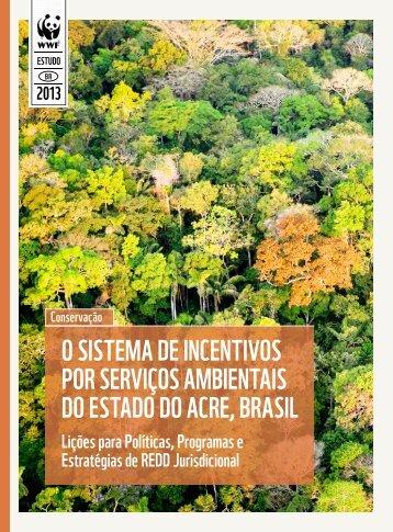 O SISTEMA DE INCENTIVOS POR SERVIÇOS AMBIENTAIS DO ESTADO DO ACRE BRASIL