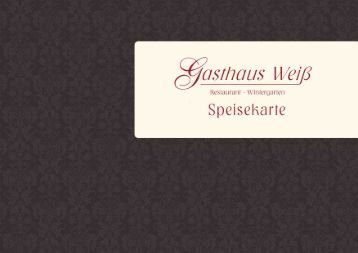 Speisenkarte September 2012 - Gasthaus Weiß