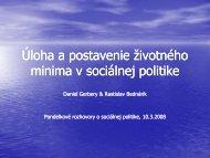 Úloha a postavenie ţivotného minima v sociálnej politike