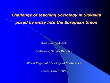 Challenge of teaching Sociology in Slovakia posed by entry into the ...