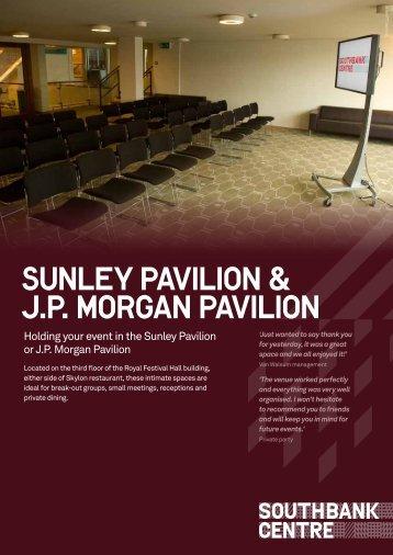 Sunley Pavilion & J.P Morgan pavilion