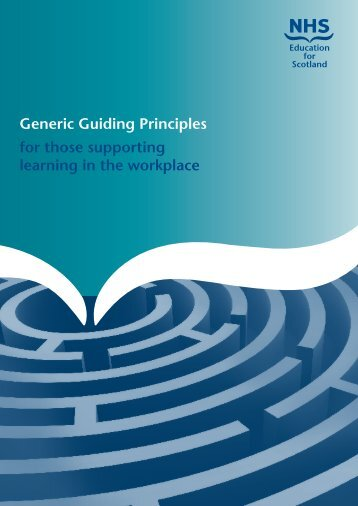 Generic Guiding Principles for those supporting learning in the workplace
