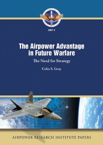 The Airpower Advantage in Future Warfare