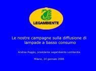 Le nostre campagne sulla diffusione di lampade a basso consumo