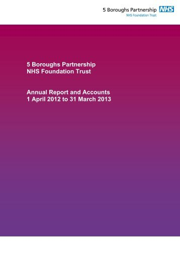 Nhs Foundation Trust Annual Report And Accounts  To