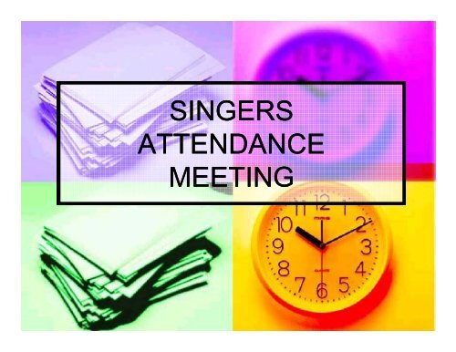 SINGERS ATTENDANCE MEETING