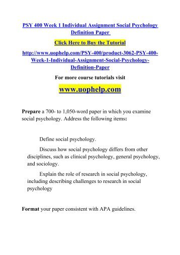 how social psychology differs from other disciplines such as clinical psychology general psychology  Prepare a 700- to 1,050-word paper in which you examine social psychology address the following items: - define social psychology - discuss how social psychology differs from other disciplines, such as clinical psychology, general psychology, and sociology.
