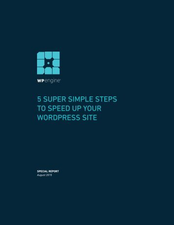 5 SUPER SIMPLE STEPS TO SPEED UP YOUR WORDPRESS SITE